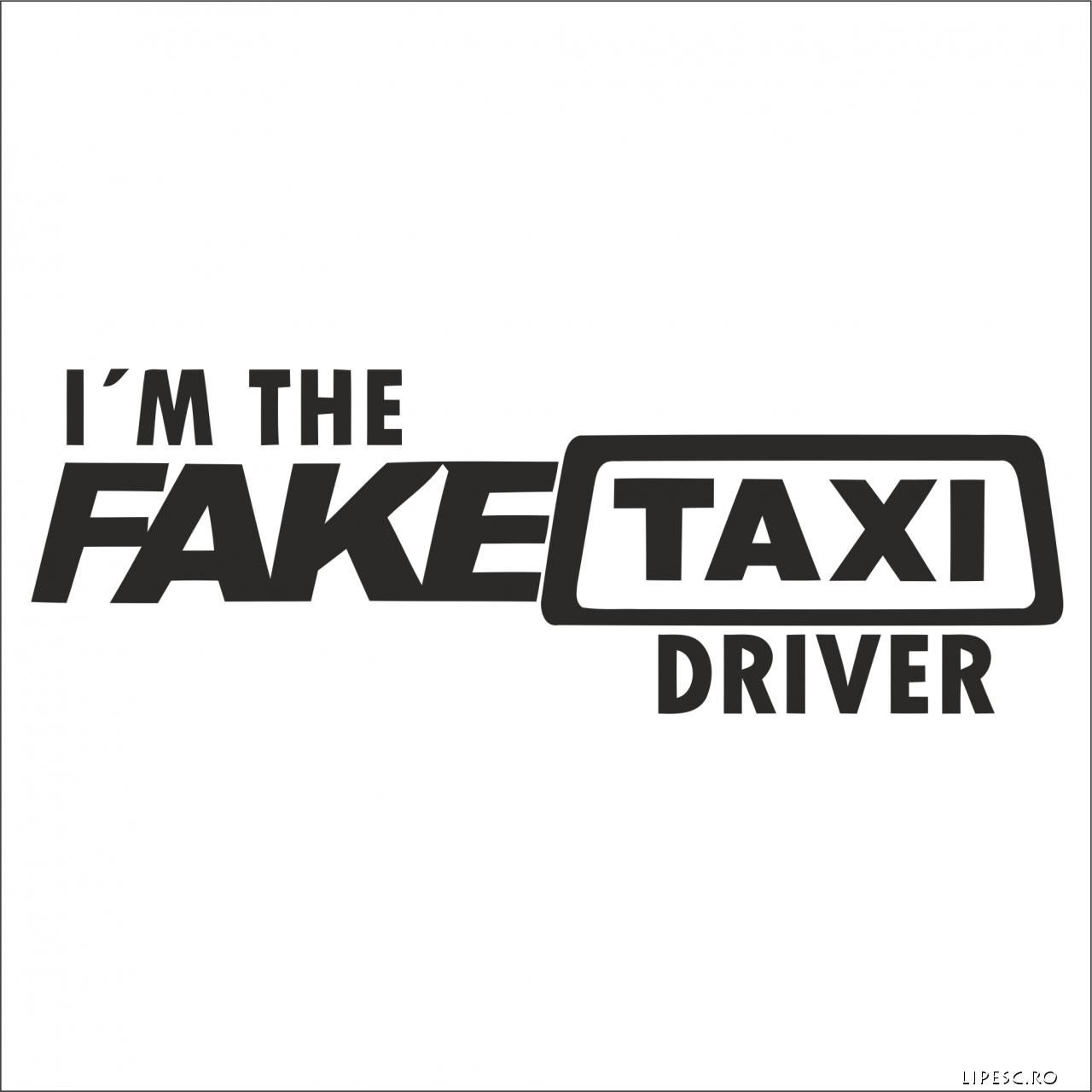 Sticker i m the fake taxi driver