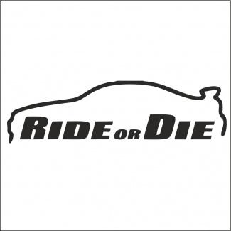 Sticker ride or die